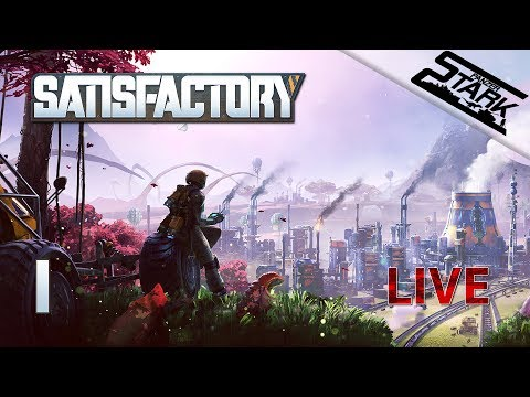 Satisfactory - 1.Rész (Gyárépítés / Lássuk a játékot!) - Stark LIVE