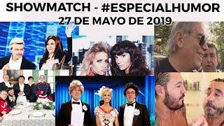 showmatch-especialhumor-programa-27-05-19