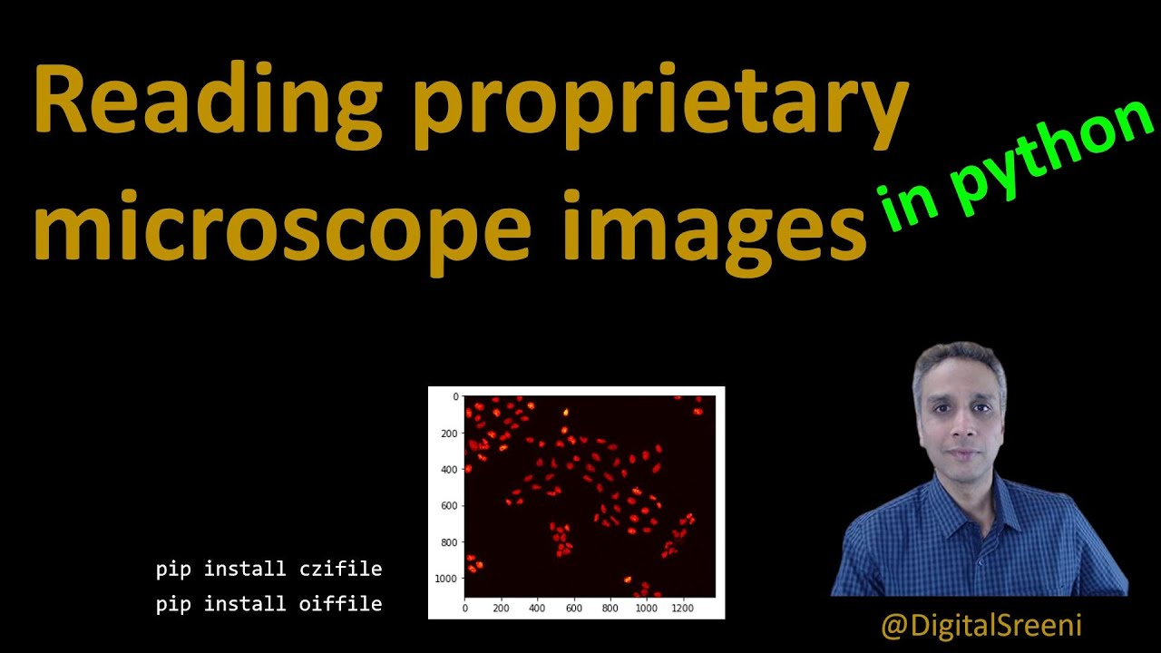 How to Read Proprietary Microscope Images Into Python