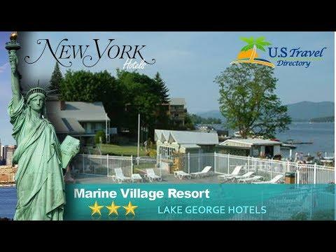 Marine Village Resort - Lake George Hotels, New York