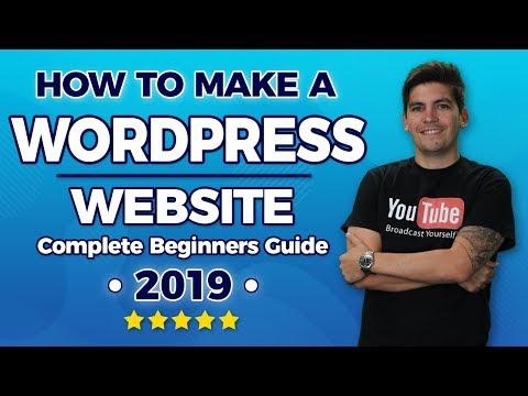 How To Make A WordPress Website 2019 – Easy For Beginners