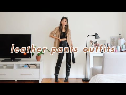 STYLING: LEATHER PANTS 🖤 | 11 casual outfits with faux leather pants - YouTube
