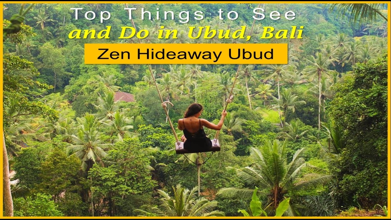 Top Things To See And Do In Ubud Bali Zen Hideaway Ubud Watch