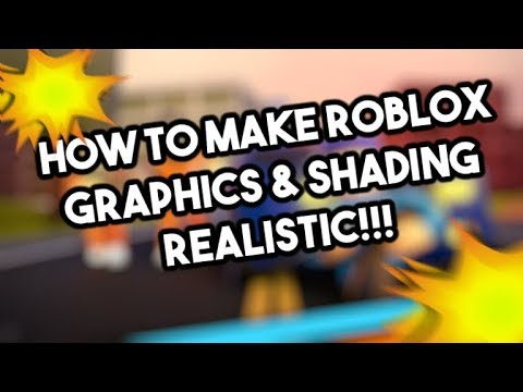 How To Make Roblox Graphics Shading More Better Youtube