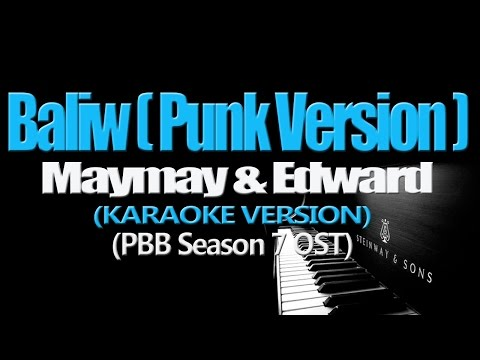 BALIW (Punk Version) - Maymay & Edward (KARAOKE VERSION)