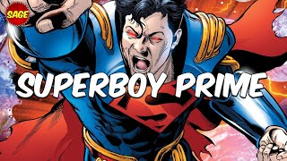 Who is DC Comics' Superboy Prime? Stronger... With Almost NO Weakness