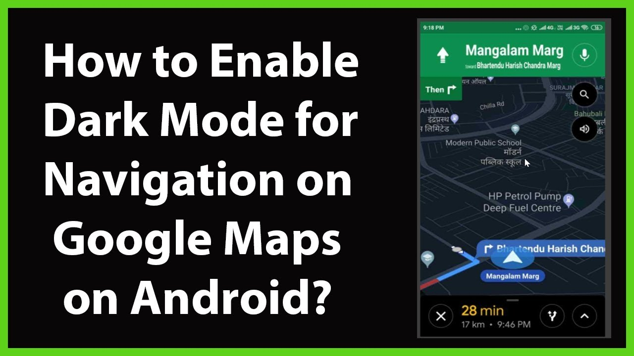 How To Enable Dark Mode For Navigation On Google Maps On Android