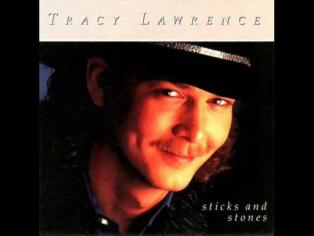 Tracy Lawerence Sticks And Stones