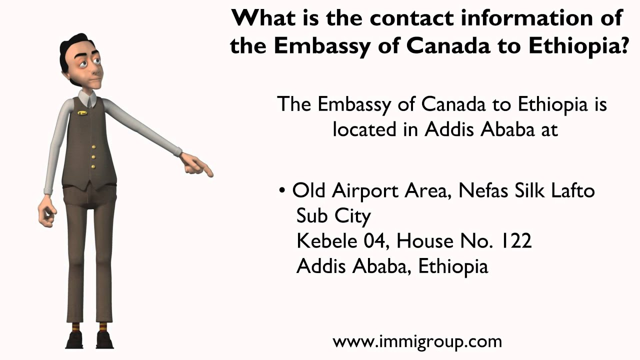 What is the contact information of the Embassy of Canada to Ethiopia?