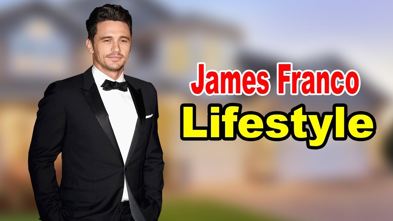 Download James Franco - Lifestyle, Girlfriend, Hobbies, Facts, Net Worth, Biography 2020   Celebrity Glorious