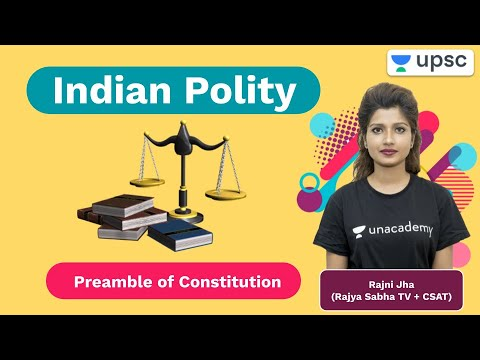 The Preamble Of Constitution | Indian Polity | Unacademy UPSC | UPSC Live Daily | Rajni Jha