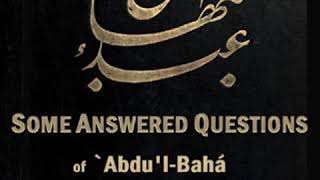 Some Answered Questions By Abdu'l-bahá 'abbÁs Read By Various Part 1/2 | Full Au