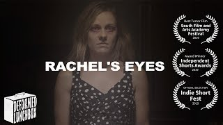 Rachel's Eyes - [Short Horror Film]
