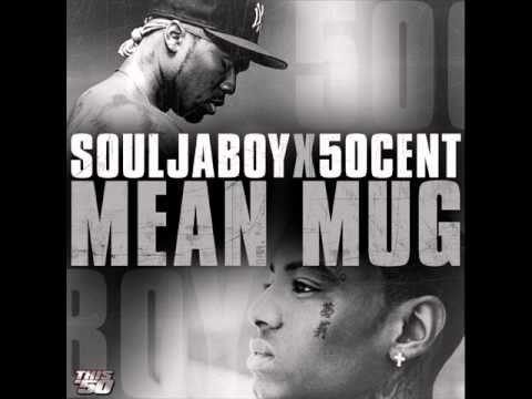 Soulja Boy ft 50 Cent  Mean Mug Speed Up