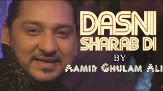 """Dasni Sharab Di"" (By Aamir Ghulam Ali) Video Song From Gang Of Ghosts 