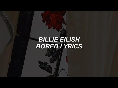 bored-//-billie-eilish-lyrics