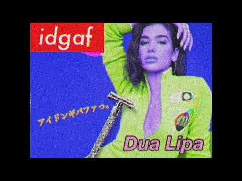 Dua Lipa - IDGAF (Initial Talk Remix)
