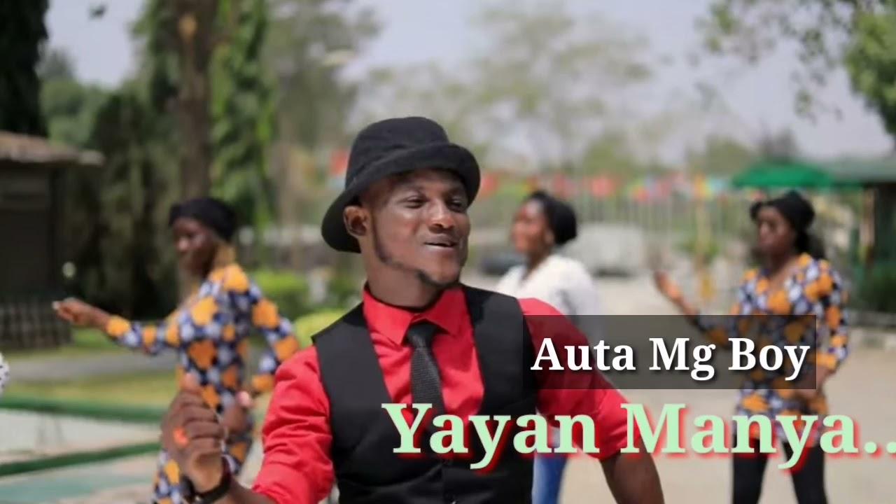 Download Auta Mg (Yayan Manya) Official Hausa Song 2021#