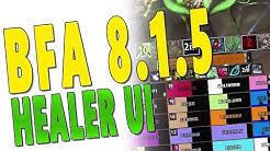 BfA 8.3 MY HEALER UI UPDATE (All Healing Classes) - (Grid2   WA2   TMW   ElvUI)   Channel Update
