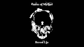 Gates of Midian - Sweet Lie
