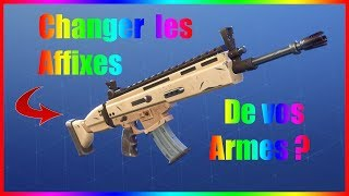 Changing the Affixes of our Weapons? - Fortnite Save the World