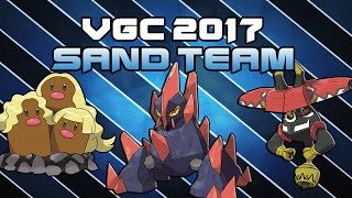 VGC 2017 SAND TEAM| Moves and Ev's | Pokemon Sun and Moon