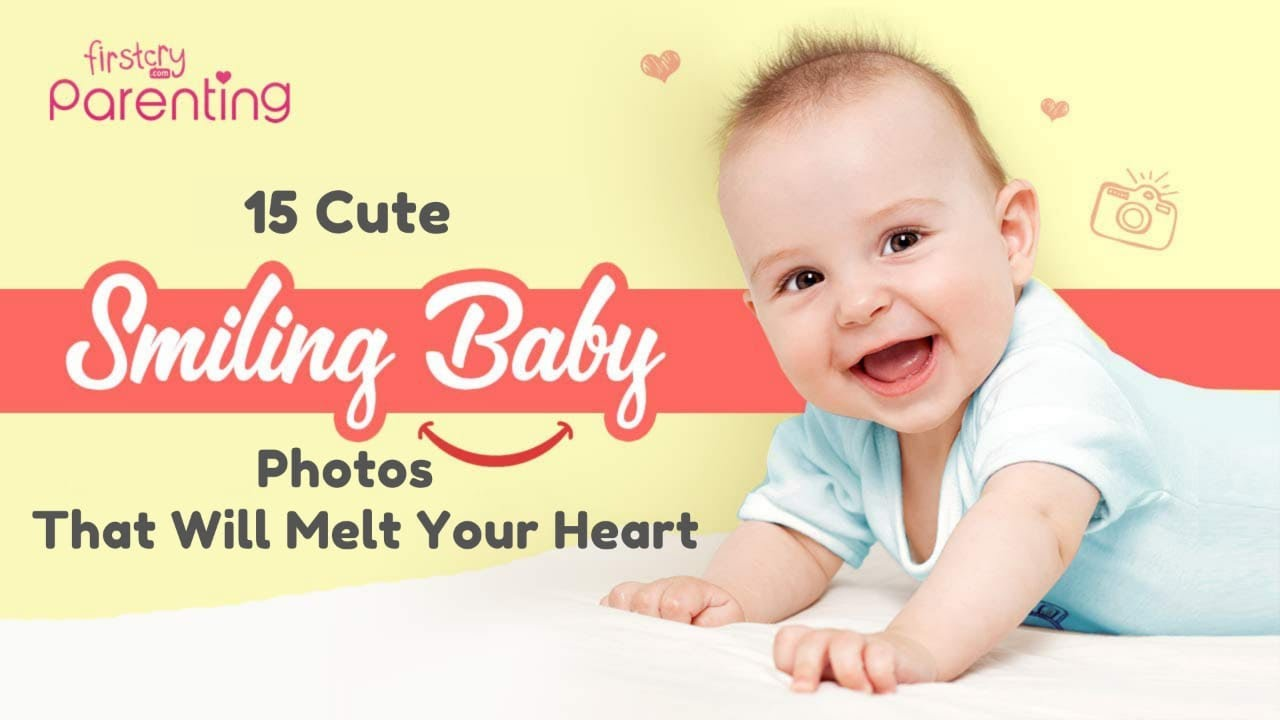 15 Cute & Smiling Baby Photos (Plus Tips to Make Your Baby Smile for Photographs)