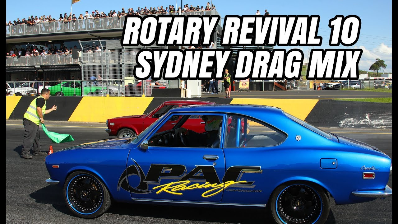 Rotary Revival 10 Sydney Off Street Drags 2019 Mashup