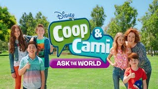 Coop and Cami : Ask The World - Theme Song
