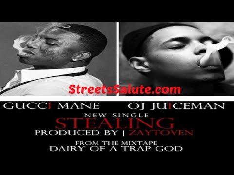 Gucci Mane - Stealing Feat. OJ Da Juiceman [Prod by Zaytoven]