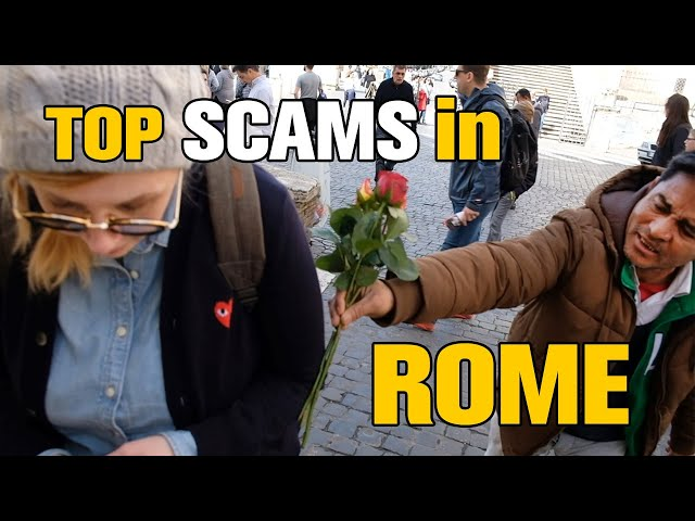 5 Tourist Traps / SCAMS in ROME, ITALY 2018