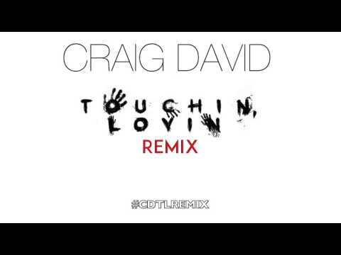 Craig David - Touchin' Lovin' Remix - #CDTLRemix