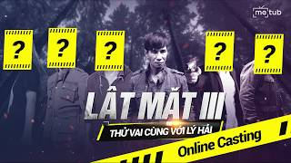lat mat 3 - online casting  thu vai cung voi ly hai  ly hai production