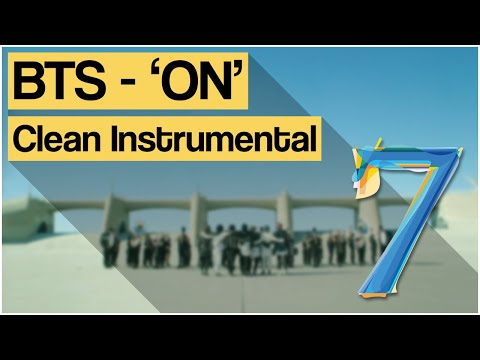 BTS (방탄소년단) - 'ON' (Clean Instrumental/Remake)