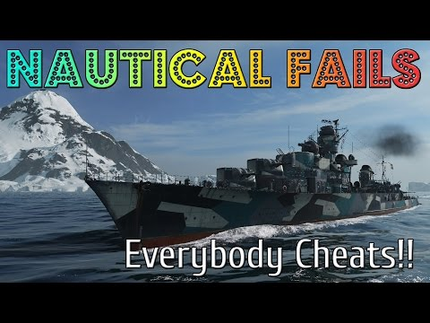 World of Warships - Nautical Fails #1 - Everybody Cheats!