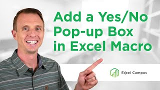 How To Add A Yes No Pop-up Message Box To A Macro Before It Runs  Part 4 Of 4