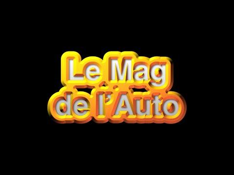 Le Mag de l'Auto, la 1ère - Jeudi 18 août 2016