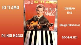 IO TI AMO - PLINIO MAGGI (SANREMO 1966)