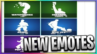 NEW FORTNITE EMOTES WATERWORKS - RED CARD - RAWR - KICK UPS - POP LOCK
