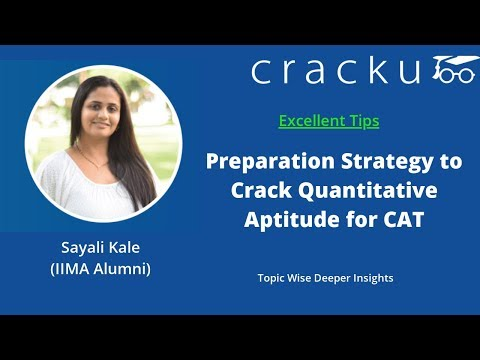 How To Prepare For Quantitative Aptitude For CAT | By Sayali Kale