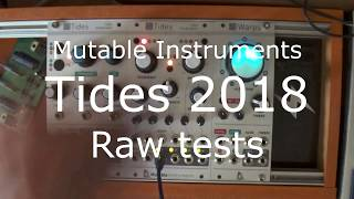 Mutable Instruments Tides 2018 1/3 - raw tests - eurorack modular synth