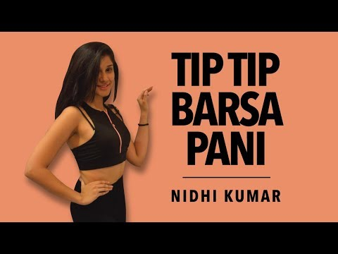 Tip Tip Barsa Pani Remix | Bollywood On Heels | Nidhi Kumar Choreography