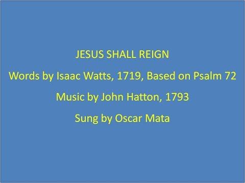 Jesus Shall Reign, with lyrics