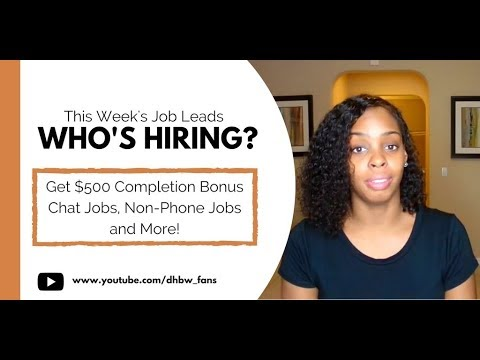 This Week\u0027s Job Leads  Get $500 Completion Bonus, Chat Agent Jobs - how to get job leads