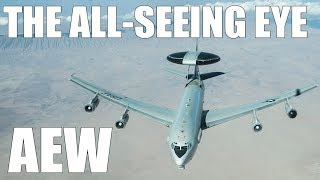 The All-Seeing Eye - AEW Aircraft