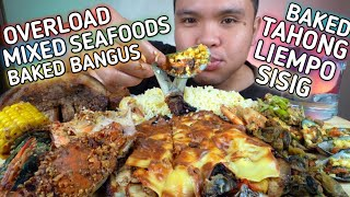 OVERLOAD MIXED SEAFOODS, BAKED BANGUS, TAHONG, LIEMPO, SISIG AND BUTTERED SHRIMP AND TAHONG