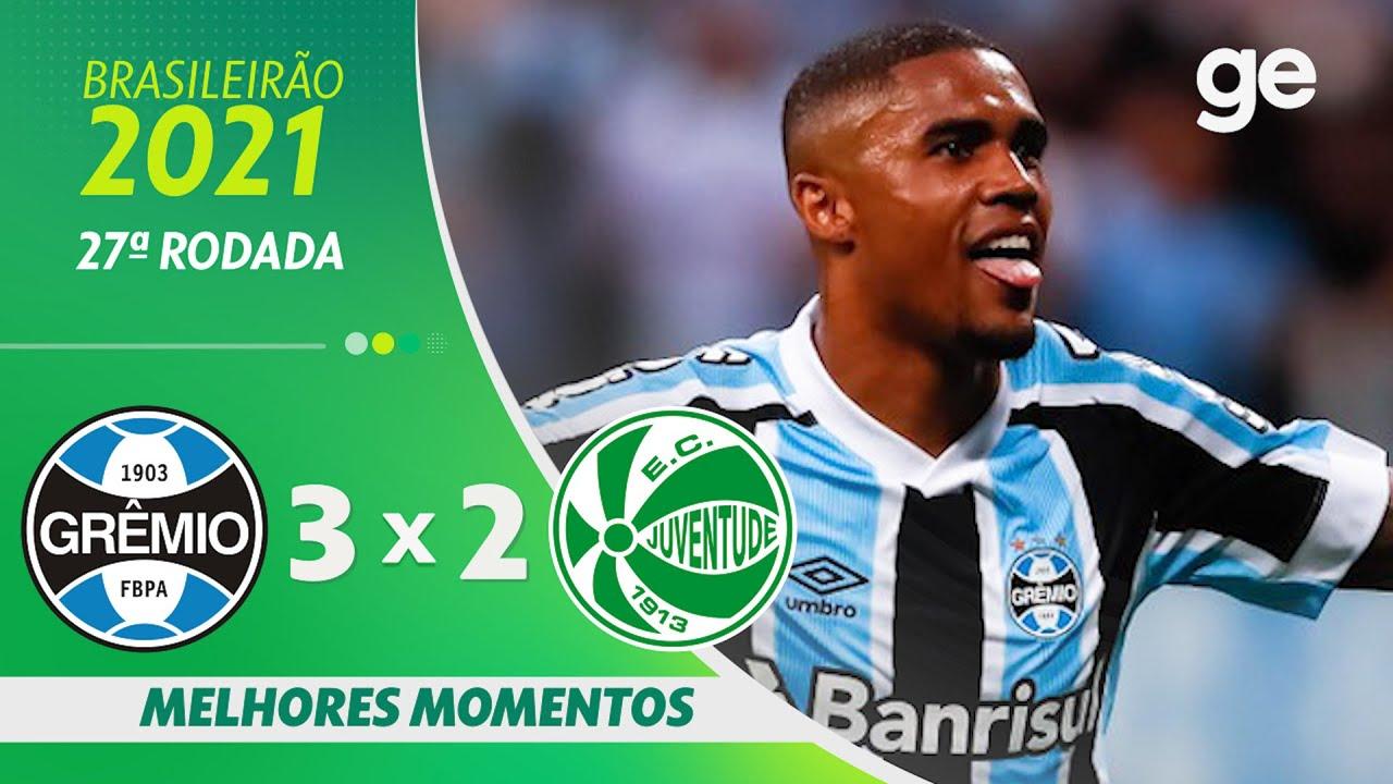 Download GRÊMIO 3 X 2 JUVENTUDE | MELHORES MOMENTOS | 27ª RODADA BRASILEIRÃO 2021 | ge.globo