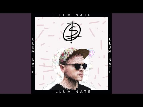 Illuminate - Oh Snap It's Luke