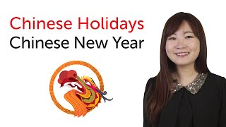 Chinese Holidays - Chinese New Year  - 春节