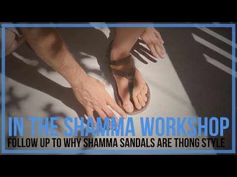 Follow Up to Why Shamma Sandals Are Thong Style